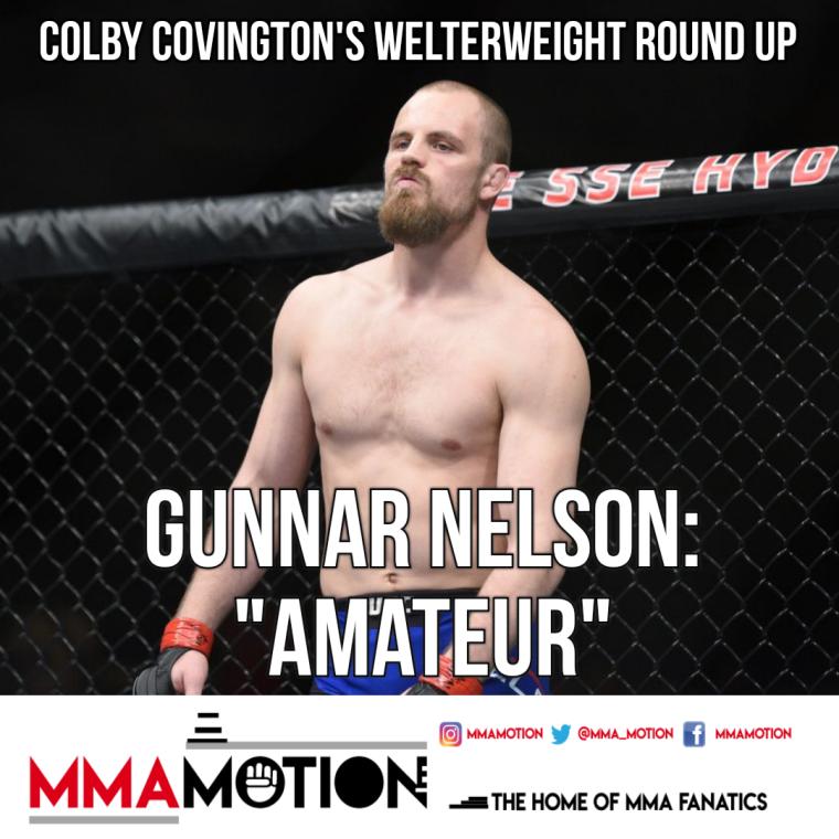 Gunnar Nelson Colby Covington MMAMotion